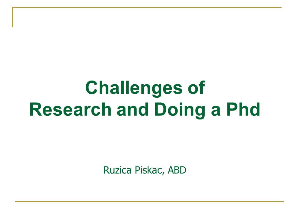 Preparatory steps What are the core dimensions of the field of research in which the thesis is situated.