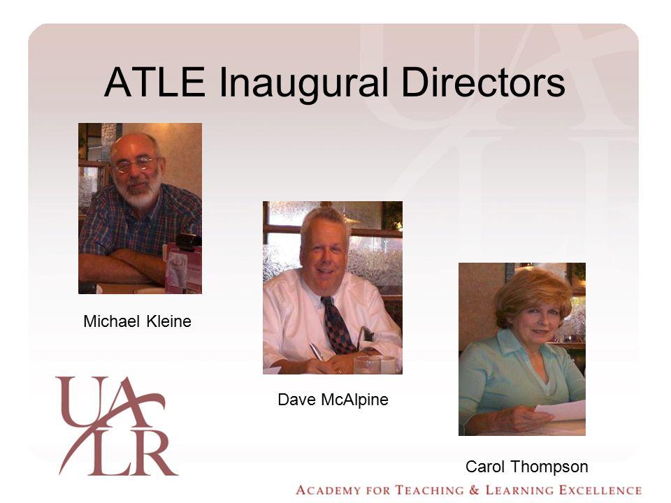 ATLE Inaugural Directors Michael Kleine Dave McAlpine Carol Thompson