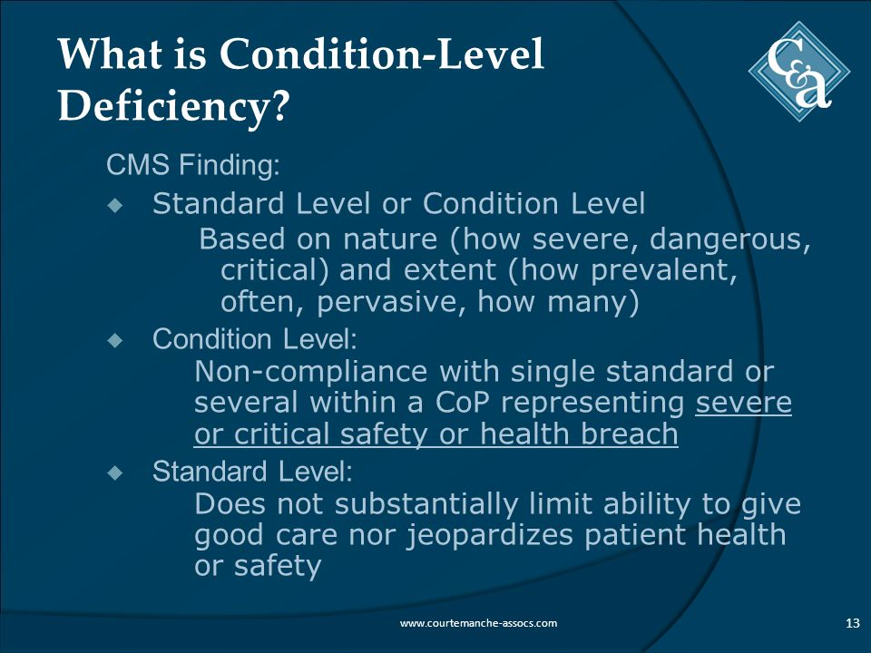 What is Condition-Level Deficiency.