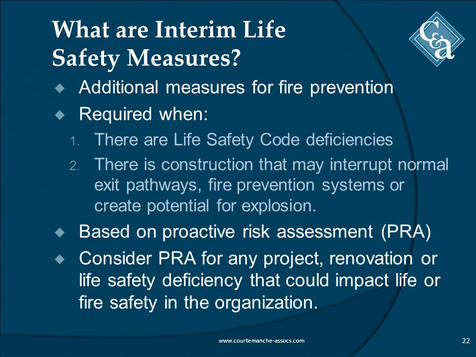 What are Interim Life Safety Measures.