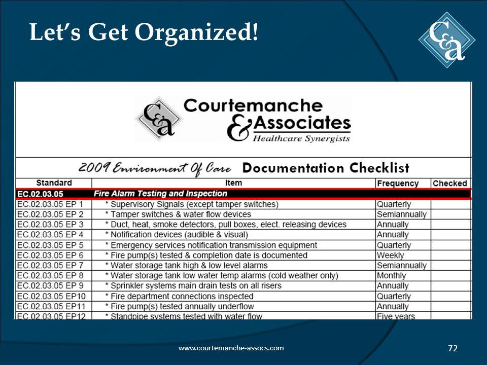 Let's Get Organized! www.courtemanche-assocs.com 72