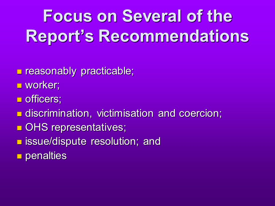 Focus on Several of the Report's Recommendations reasonably practicable; reasonably practicable; worker; worker; officers; officers; discrimination, v