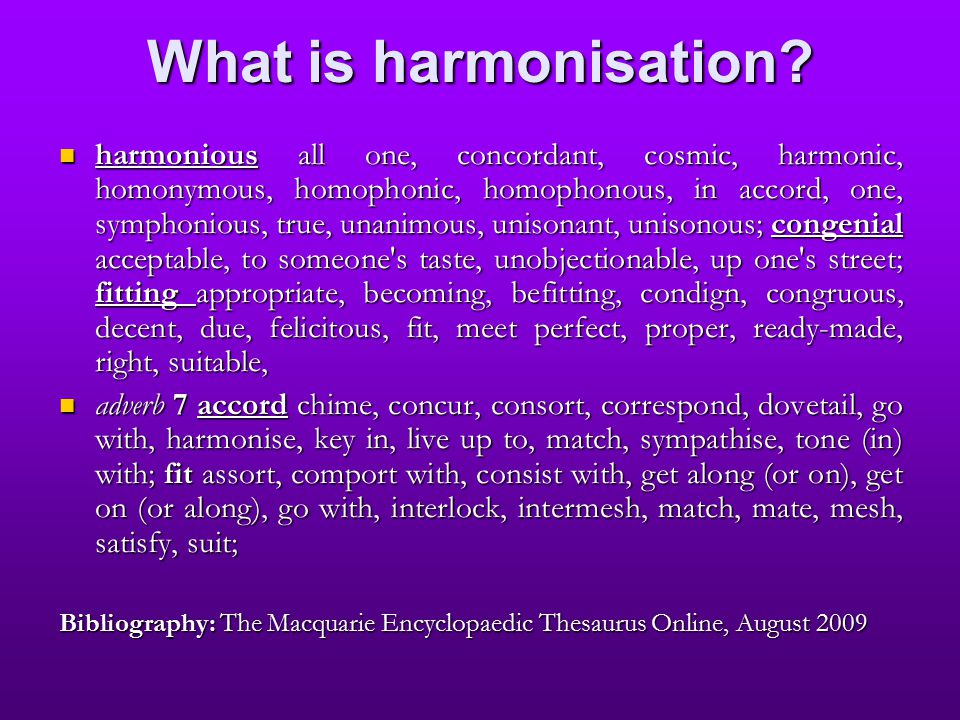 What is harmonisation.