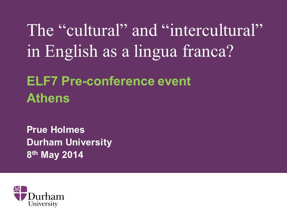The cultural and intercultural in English as a lingua franca.