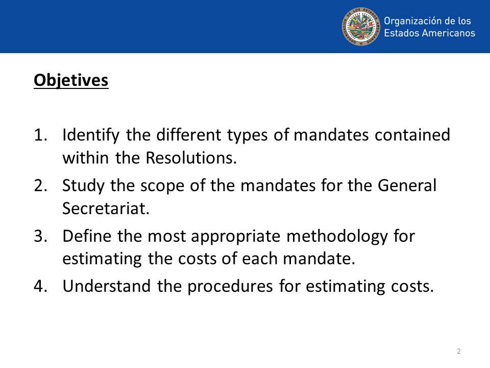 2 Objetives 1.Identify the different types of mandates contained within the Resolutions.
