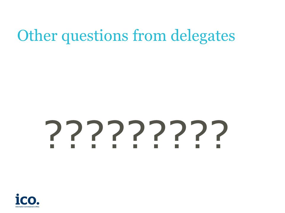 Other questions from delegates
