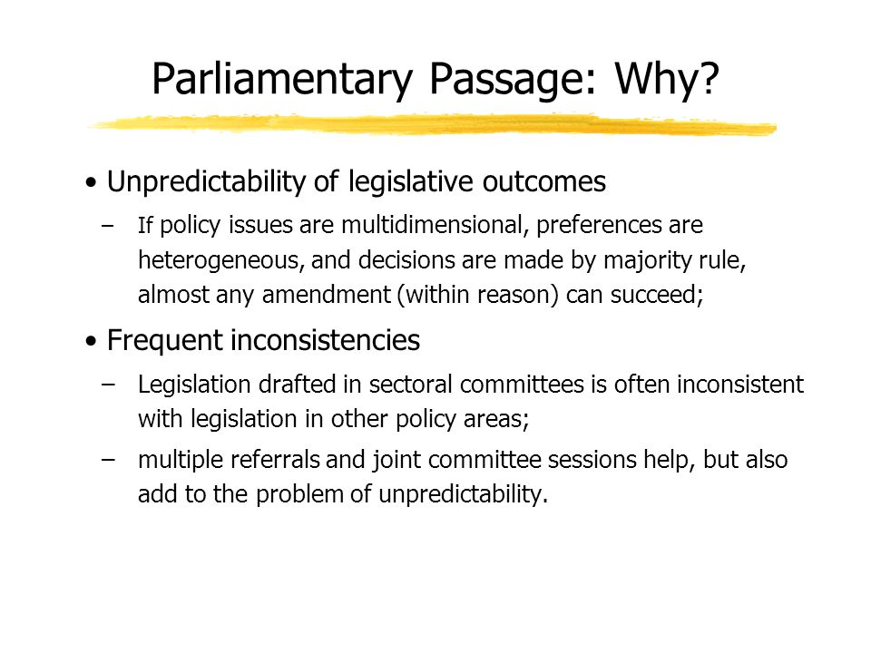 Parliamentary Passage: Why.