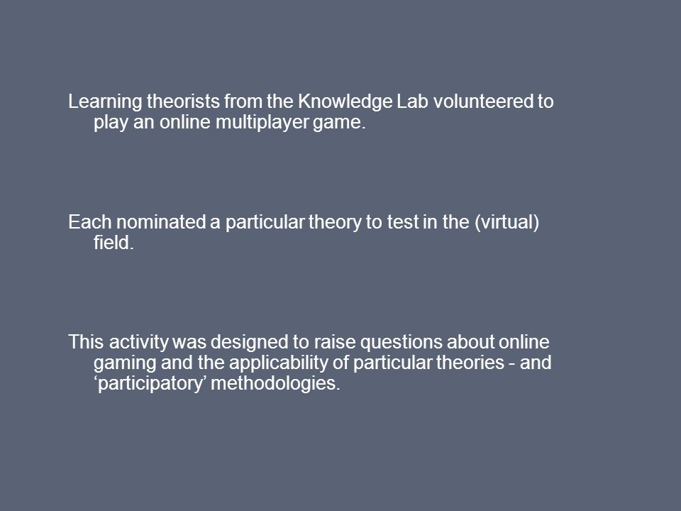 To find people I put a general invite out on the Knowledge Lab mailing/info list… The volunteers.