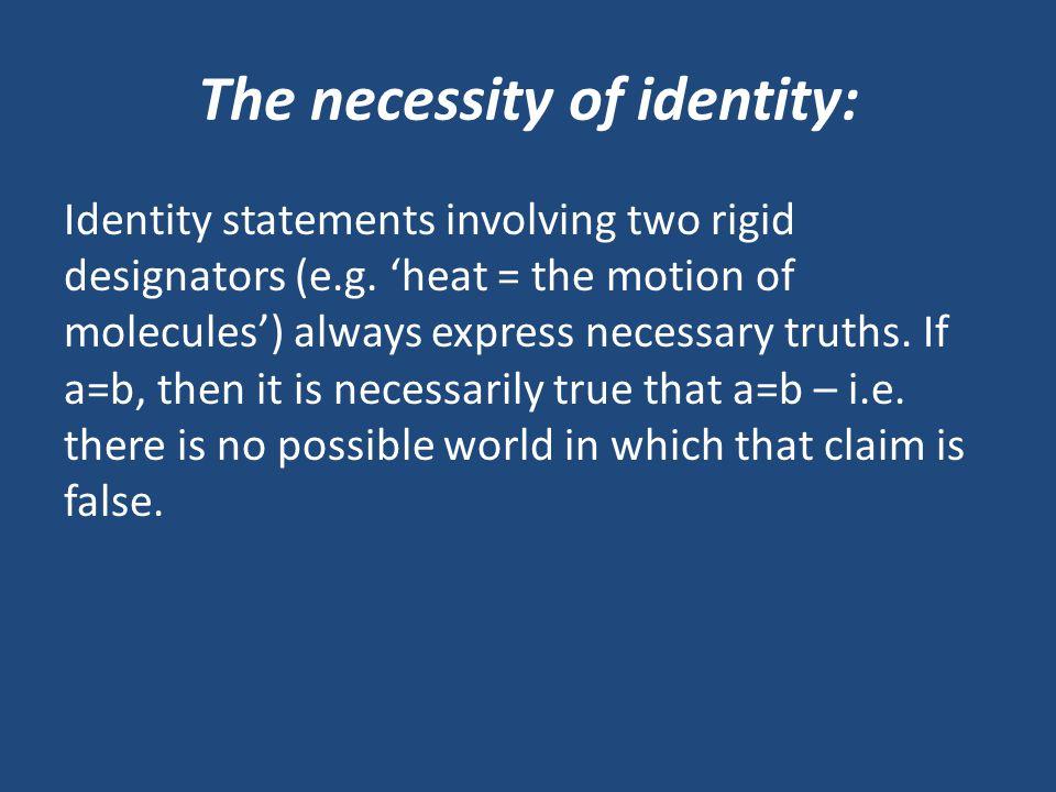 The necessity of identity: Identity statements involving two rigid designators (e.g.