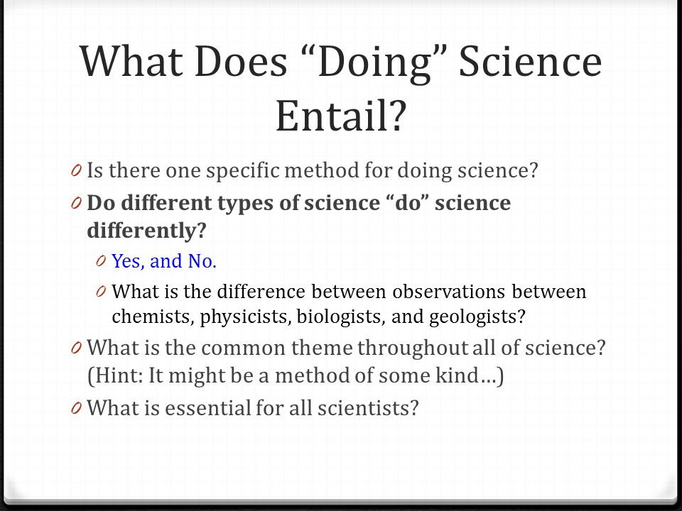 The Real Scientific Method 0 Is a little bit more complex. 0 Let us investigate….
