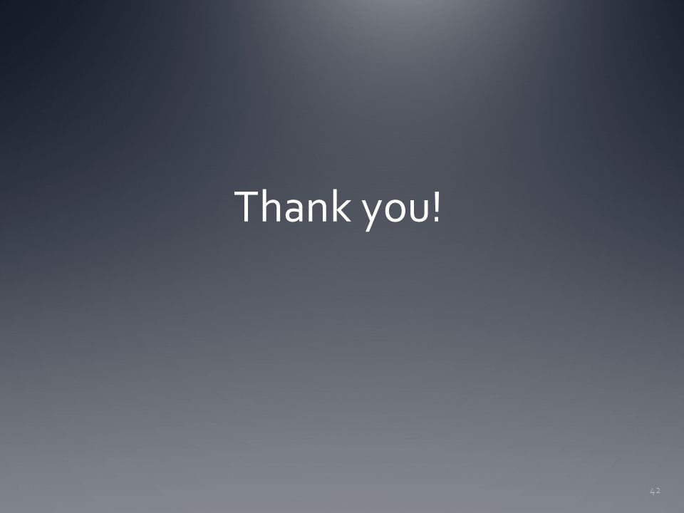 42 Thank you!