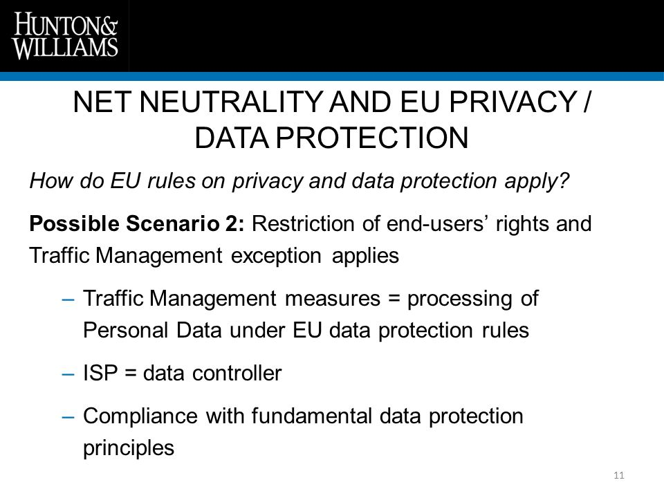 11 How do EU rules on privacy and data protection apply.