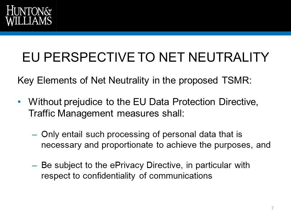 8 EU Member State experience with Net Neutrality Legislative proposals in e.g.