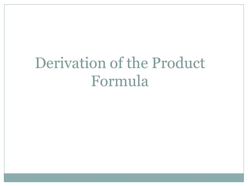 Derivation of the Product Formula