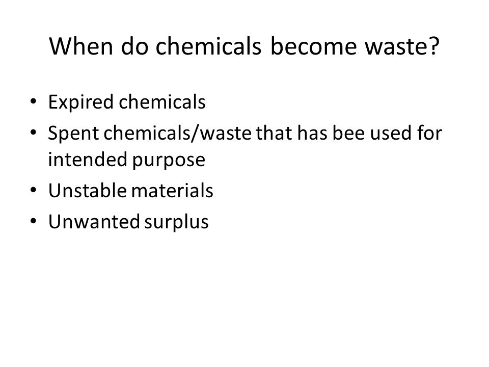 When do chemicals become waste.