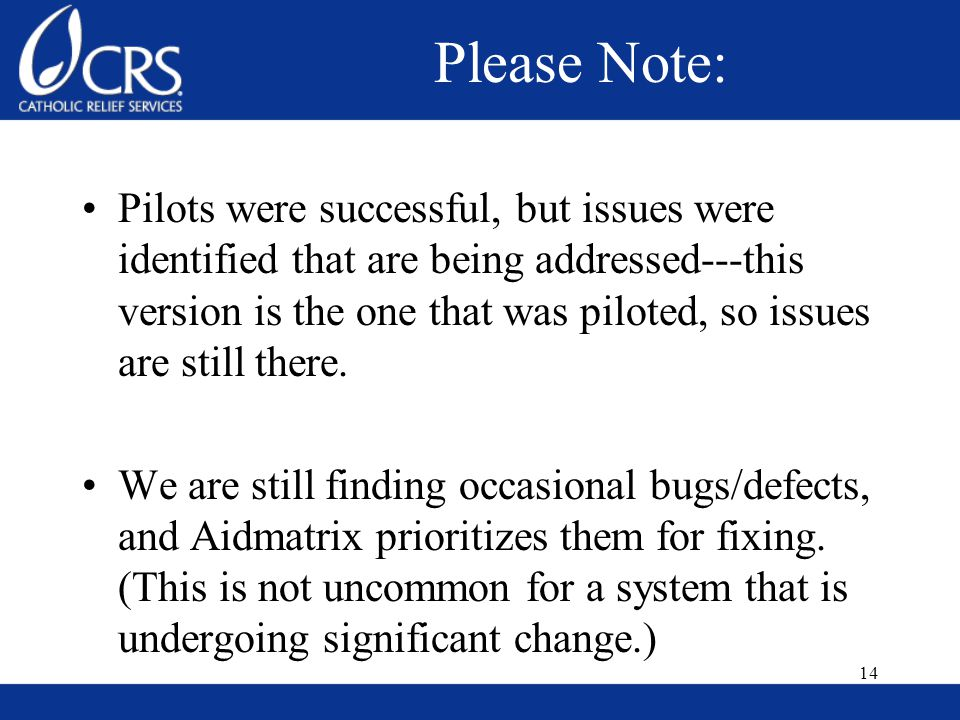 Please Note: Pilots were successful, but issues were identified that are being addressed---this version is the one that was piloted, so issues are still there.