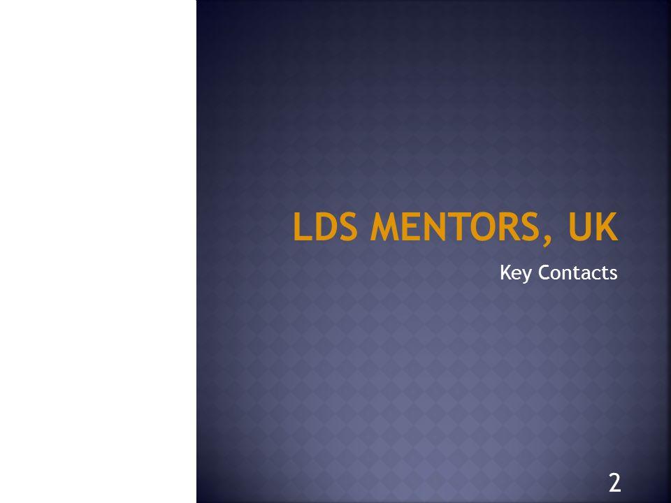 LDS MENTORS, UK Key Contacts 2