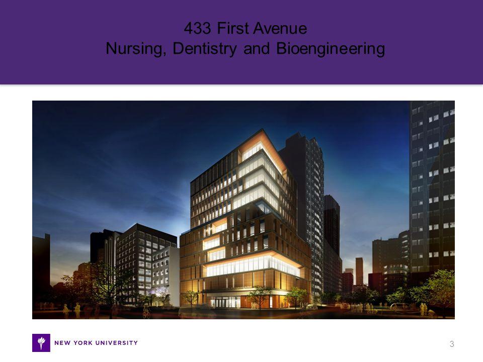 433 First Avenue Nursing, Dentistry and Bioengineering 3
