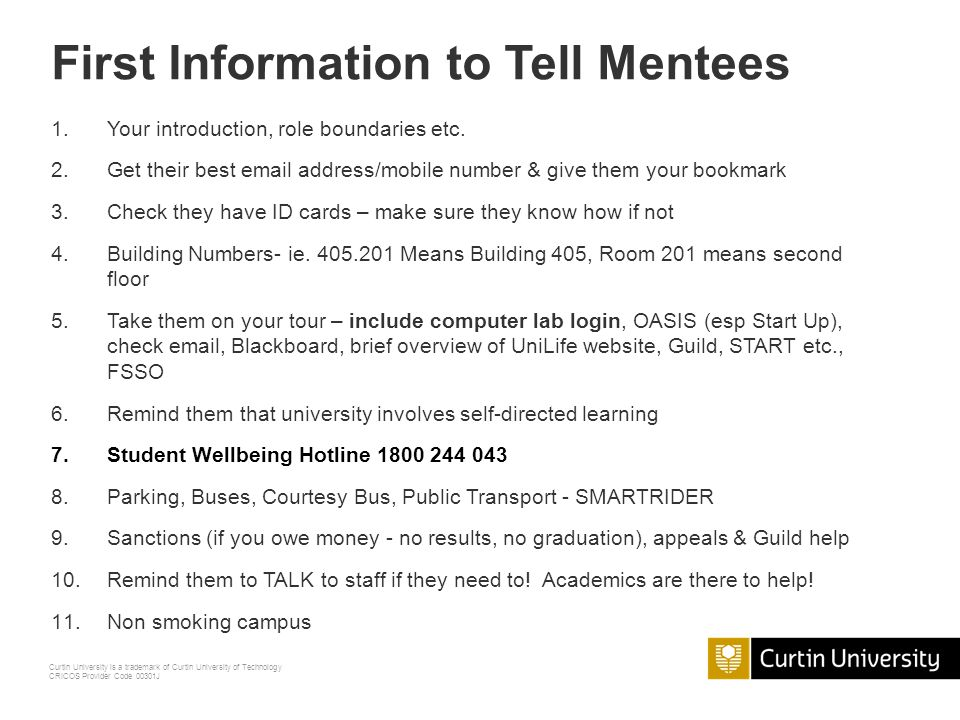 Curtin University is a trademark of Curtin University of Technology CRICOS Provider Code 00301J How to Run a Good Tour Clear instructions to begin, ov
