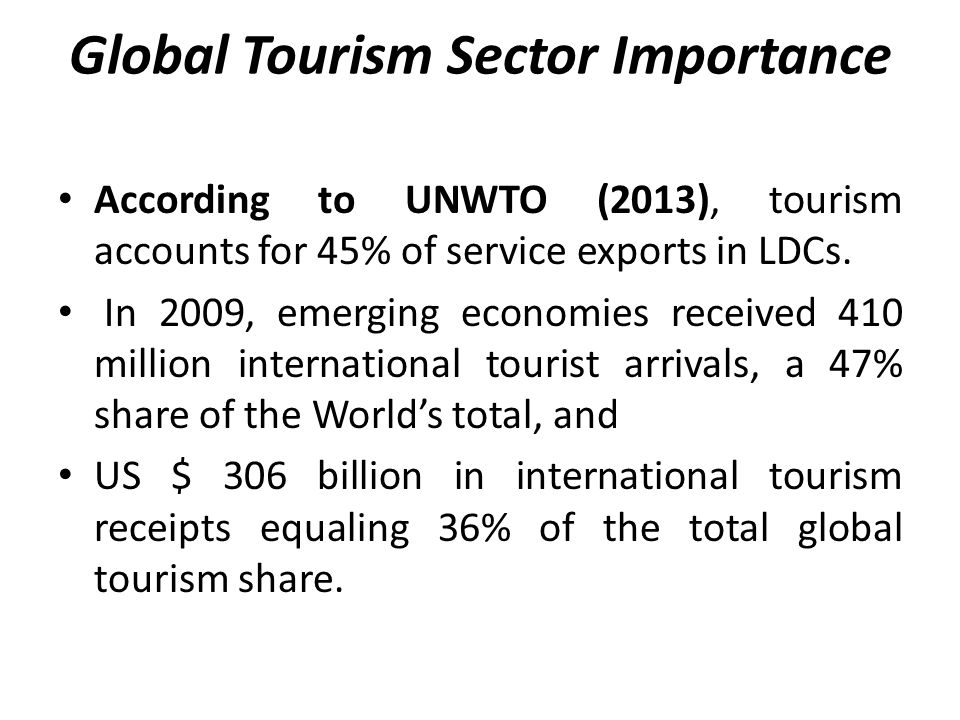 Global Tourism Sector Importance Analysis of data from six developing countries, the British Department for International Development reports that tourism has been found to be more labour intensive than non-agricultural activities, particularly manufacturing, although less labour intensive than agriculture.