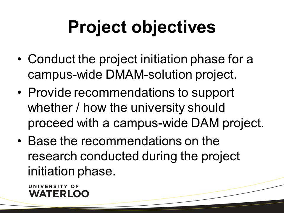 Statement of work 1.Plan and conduct a business analysis for managing the university's multi-media digital assets (i.e., conduct needs assessments to ascertain the university's needs with respect to digital asset management, to define what the scope of a DMAM project would entail, and to commence preliminary requirements definition for requirements that would need to be met technically) 2.Conduct marketplace research on available DMAM solutions and on marketplace maturity 3.Perform a comparative analysis of DMAM solutions and models implemented at postsecondary institutions of similar size and structure to University of Waterloo 4.Identify financial and staffing (expertise) resources and team / organizational structure required for a successful implementation of a DMAM solution to meet campus-wide needs 5.Develop a project charter for a DMAM project including project scope, critical project deliverables, key project stakeholders, key roles and responsibilities, team / organizational structure, and key risks, issues and assumptions