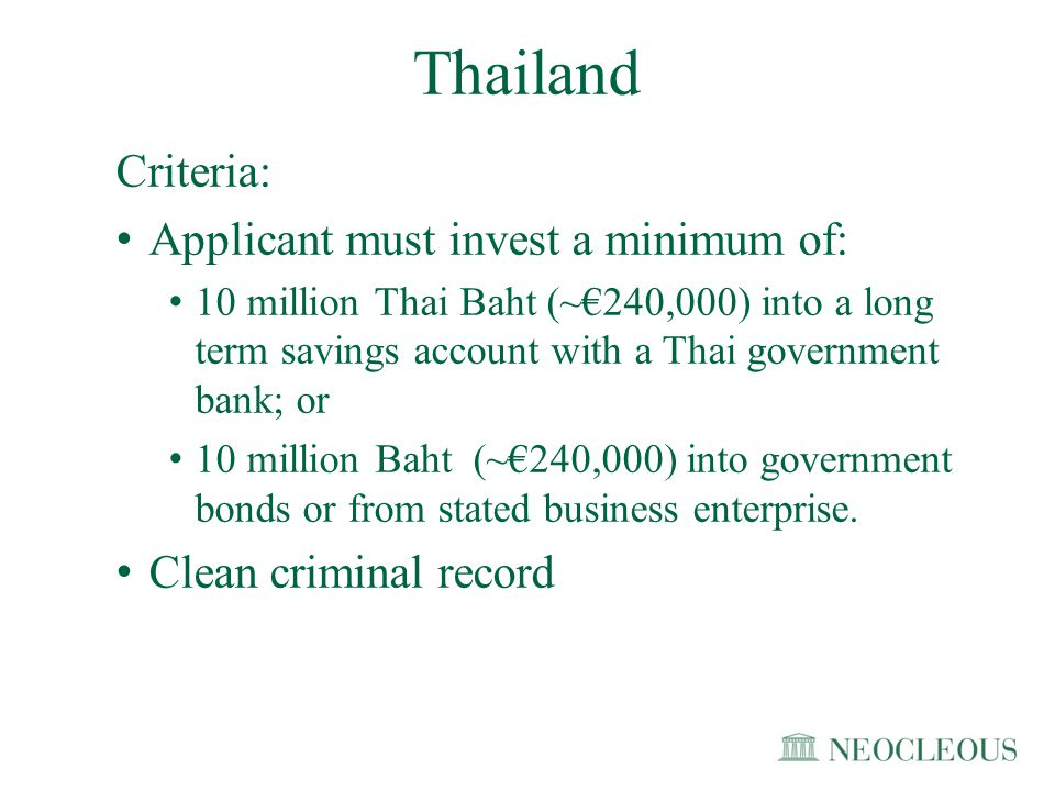 AdvantagesDisadvantages Visa free entry to over 80 countries Tax status Exempted from 3 year residence requirements Ineligibility for those with major health problems or diseases Thailand