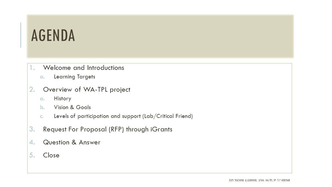 OSPI TEACHING & LEARNING, LFWA; WA-TPL FP 717 WEBINAR WA-TPL PARTICIPANTS BY ESD REGION