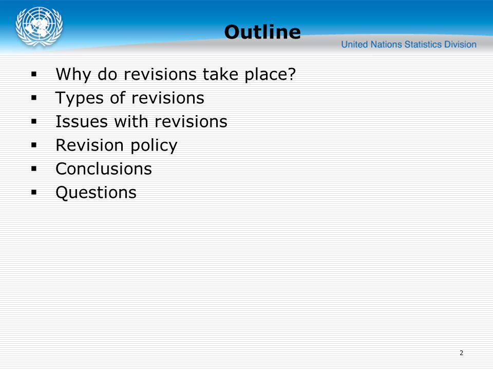 Outline  Why do revisions take place.