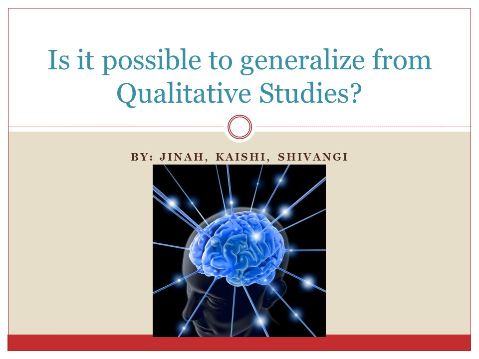What does generalizing entail.