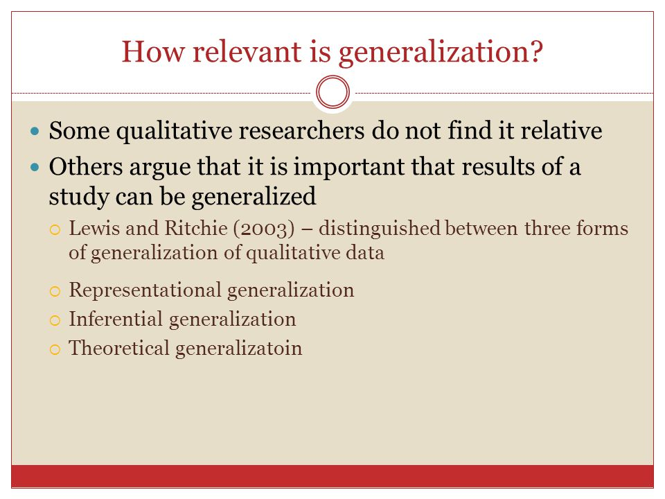 How relevant is generalization.