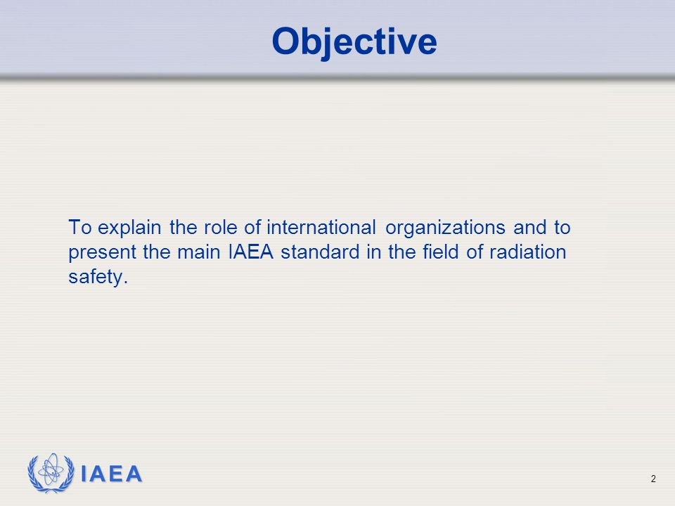 IAEA 3 The International Commission on Radiological Protection (ICRP) and Publication 103.