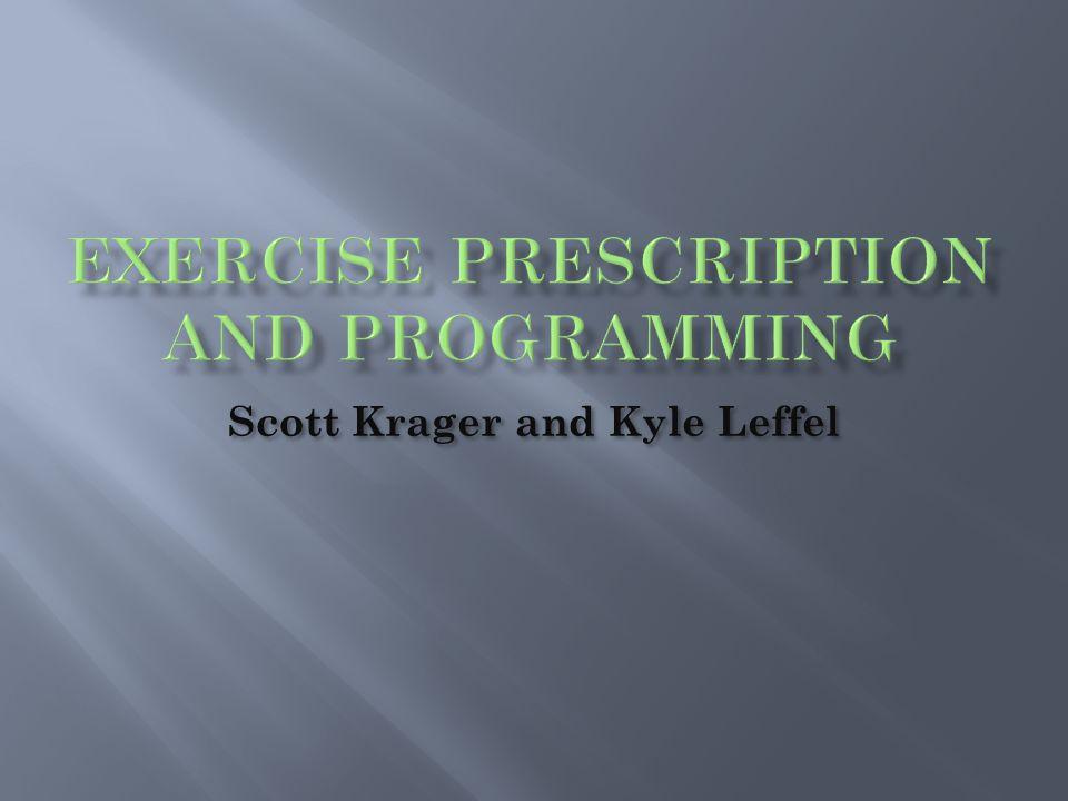 Scott Krager and Kyle Leffel