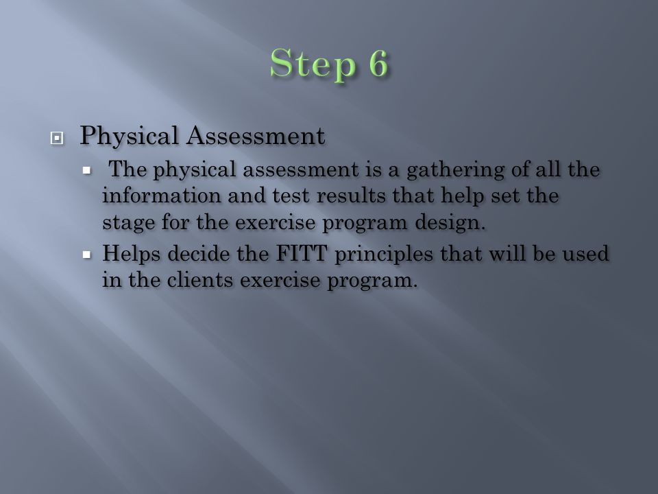  Based on FITT Principle: Frequency, Intensity, Time, and Type  Always begin with a Warm-Up activity  Blood flow  No heavy stretching.