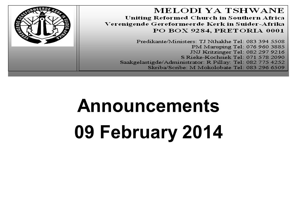 Announcements 09 February 2014