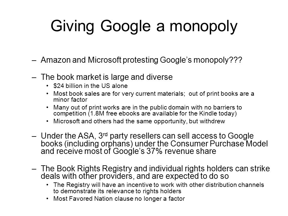 Giving Google a monopoly –Amazon and Microsoft protesting Google's monopoly .