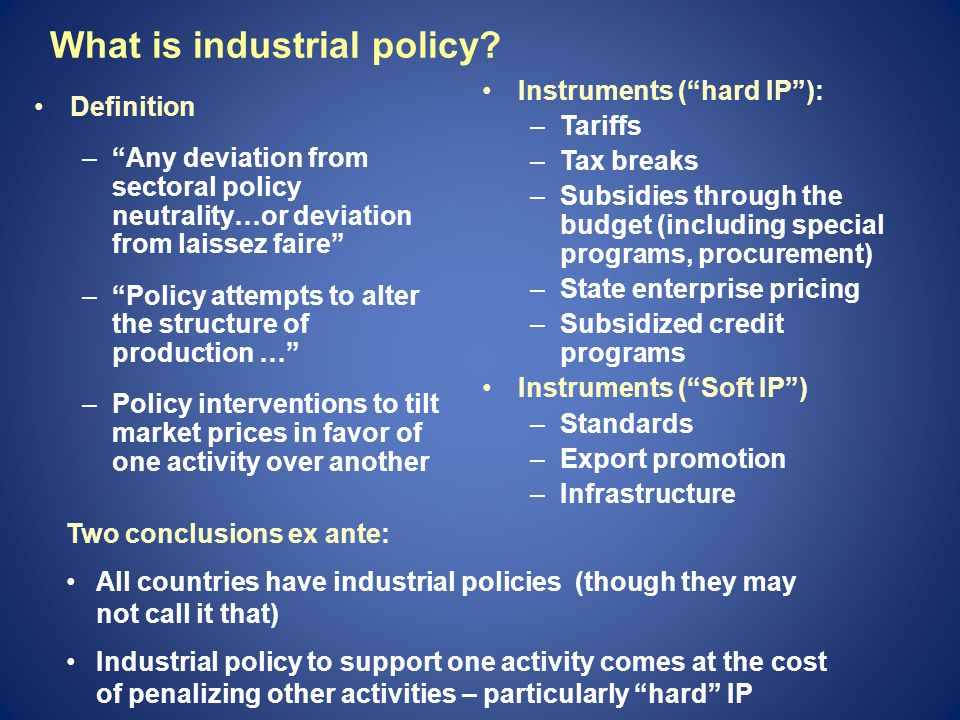 What is industrial policy.