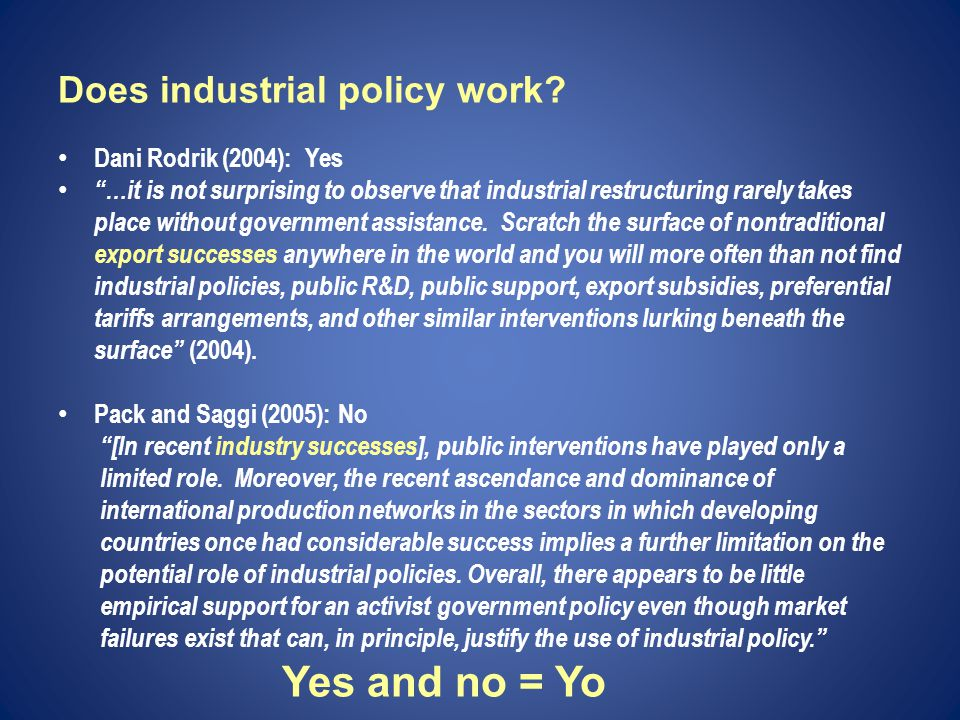 Does industrial policy work.