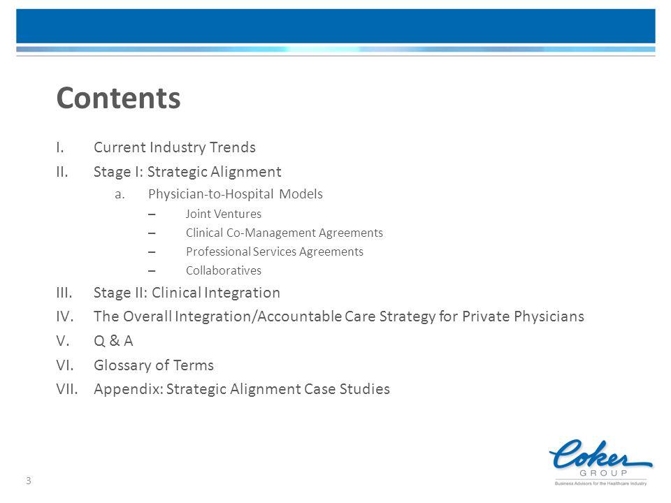II. Stage I: Strategic Alignment Two Tracks: Physician-Hospital or Physician-Physician Alignment