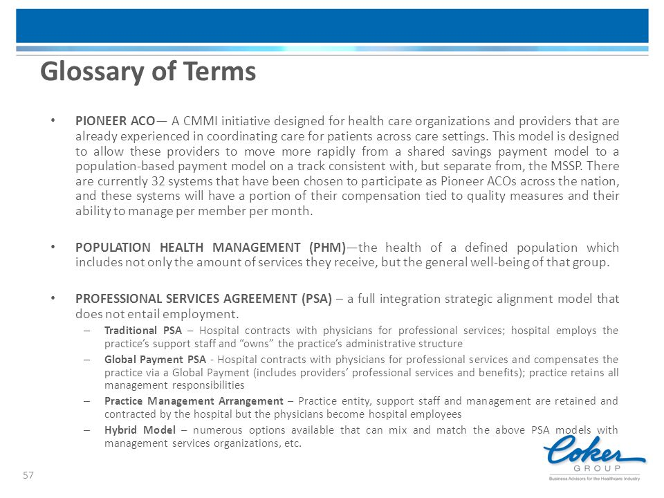 PIONEER ACO— A CMMI initiative designed for health care organizations and providers that are already experienced in coordinating care for patients acr