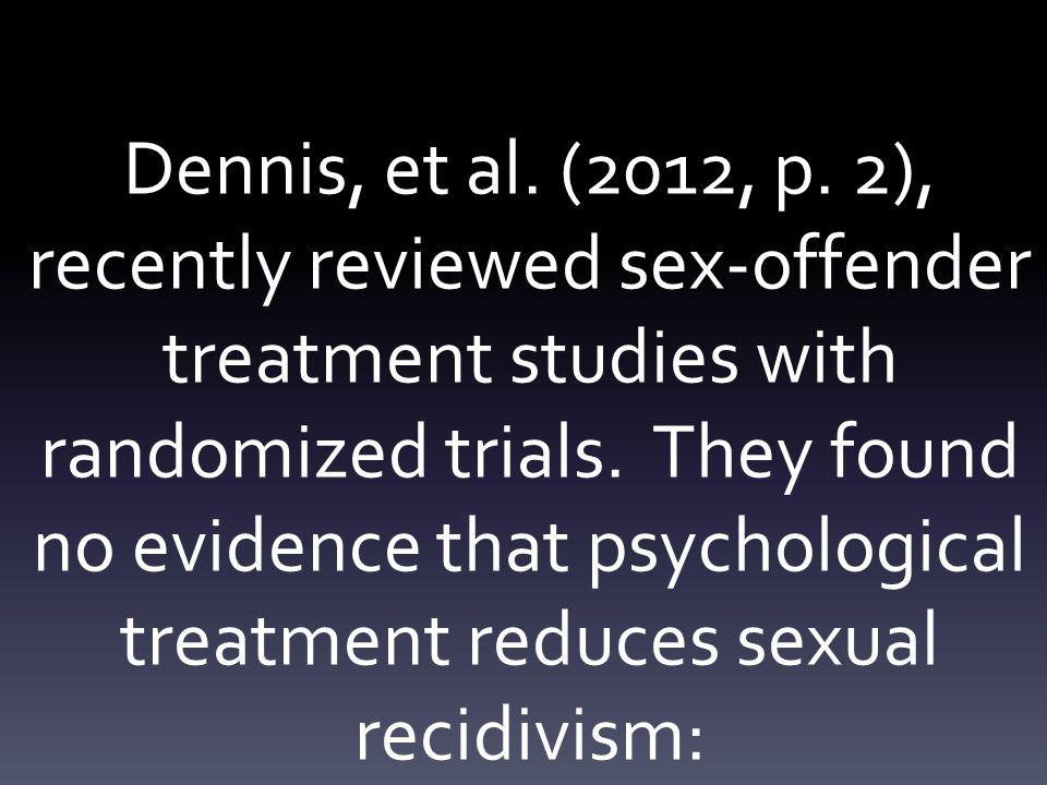 Dennis, et al. (2012, p.