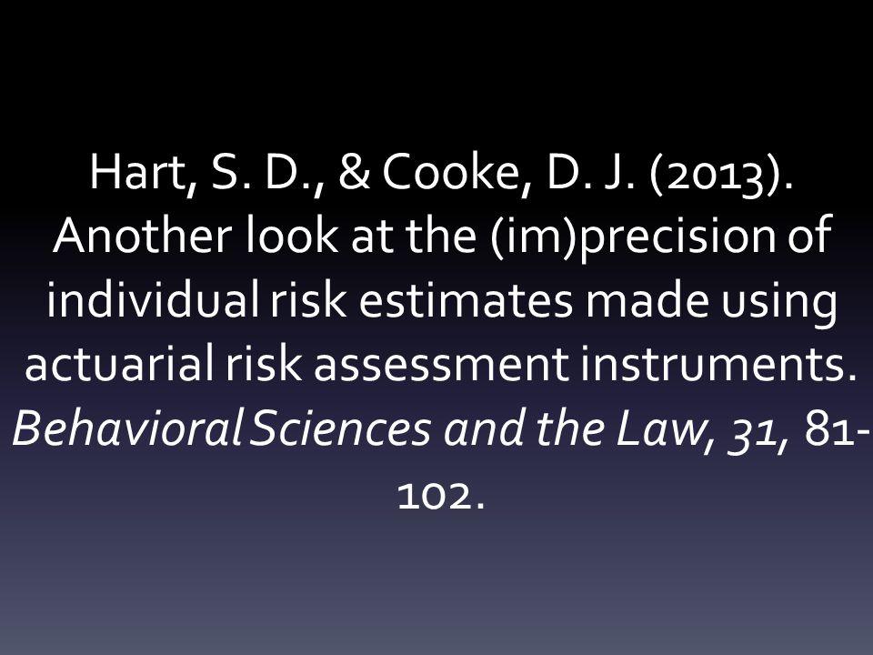 Hart, S. D., & Cooke, D. J. (2013).