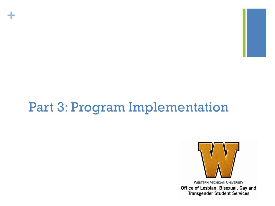 + Part 3: Program Implementation