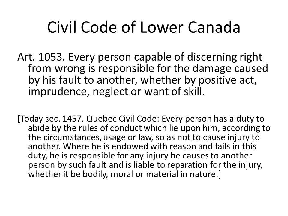 Civil Code of Lower Canada Art.1053.