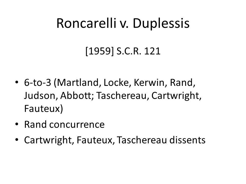 Roncarelli v.Duplessis [1959] S.C.R.