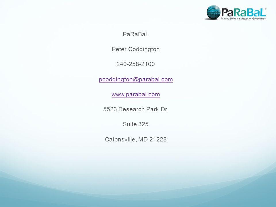 PaRaBaL Peter Coddington 240-258-2100 pcoddington@parabal.com www.parabal.com 5523 Research Park Dr.