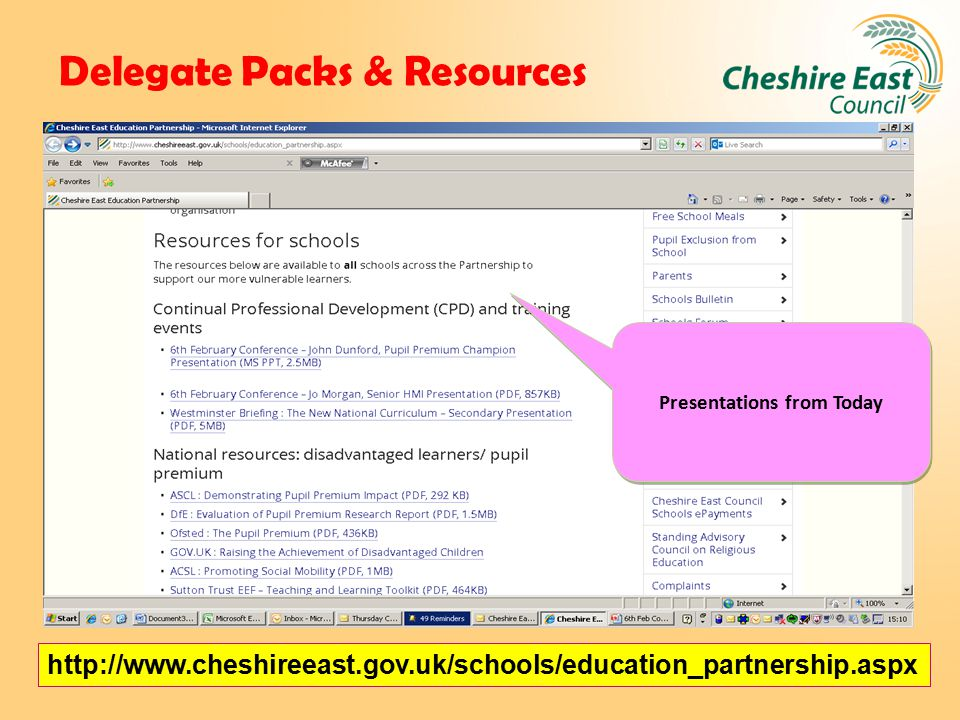 Delegate Packs & Resources http://www.cheshireeast.gov.uk/schools/education_partnership.aspx Presentations from Today