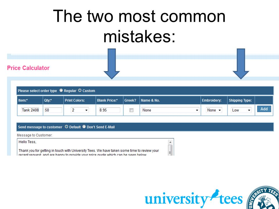The two most common mistakes: