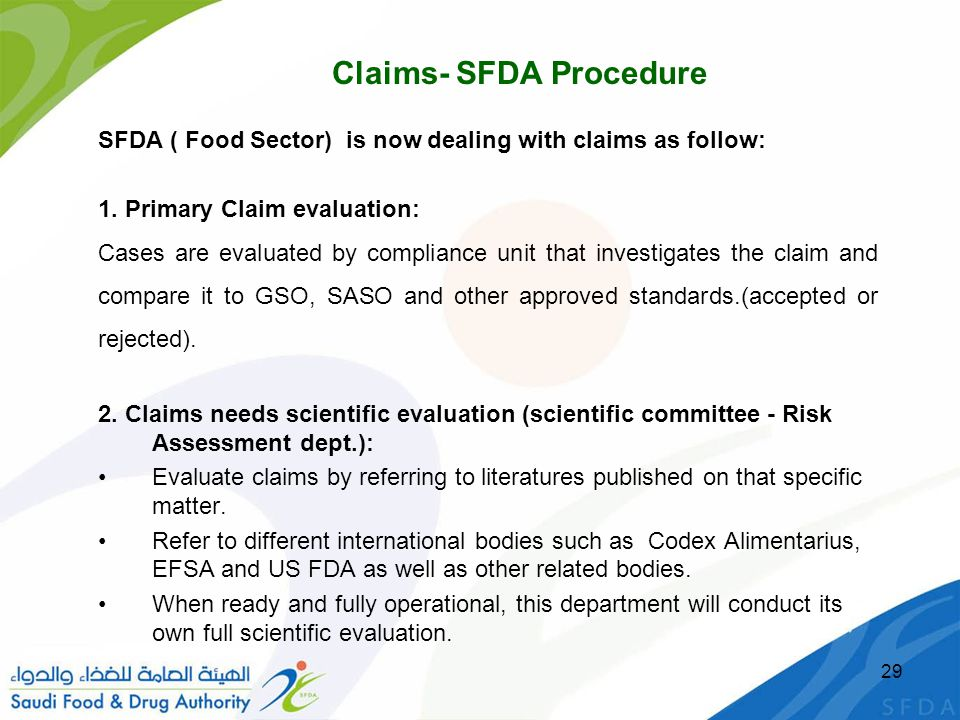 SFDA ( Food Sector) is now dealing with claims as follow: 1.