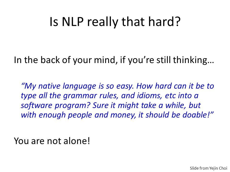 Is NLP really that hard.