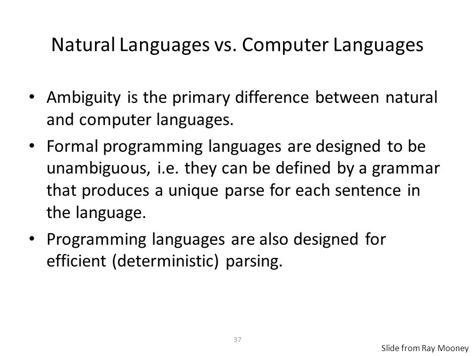 Natural Languages vs.